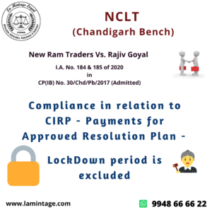 Compliance in relation to CIRP - Payments for Approved Resolution Plan, LockDown period is excluded
